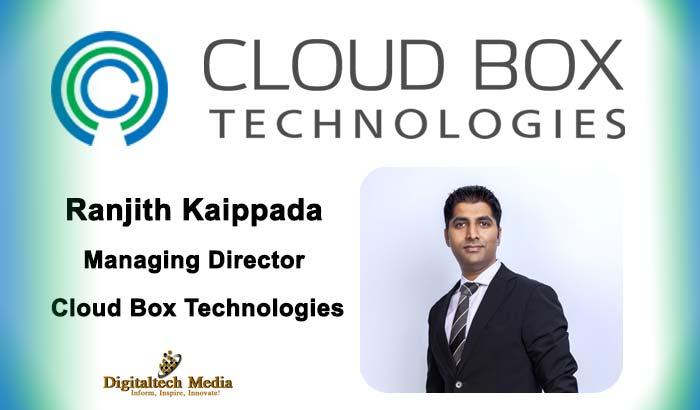 Ranjith Kaippada, Managing Director at Cloud Box Technologies