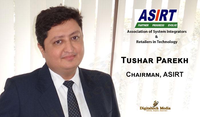 Tushar Parekh Chairman ASIRT