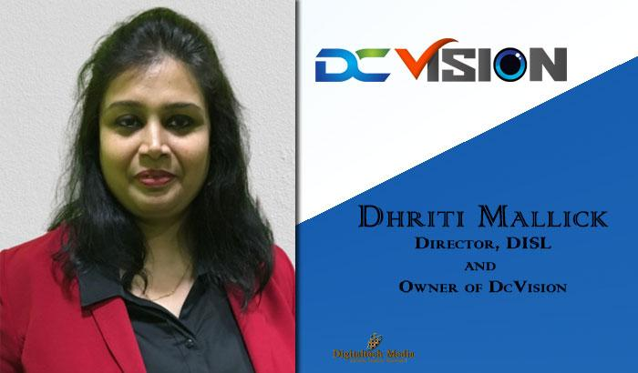 Dhriti Mallick, Director, DISL, and Owner of DcVision